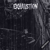 EXHAUSTION « Irreverence » 7″
