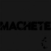 MACHETE «Machete» LP