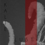 KALTE LUST «Pride is your Consolation Prize» LP