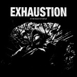 EXHAUSTION «In The Realm Of Defeat» LP